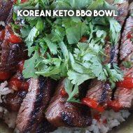 Korean BBQ Keto Bowl
