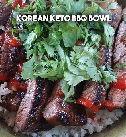 Korean Keto BBQ Bowl By The Nourished Caveman
