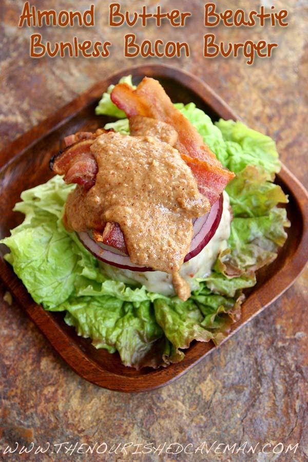 Almond Butter Beastie Bunless Bacon Burger 2