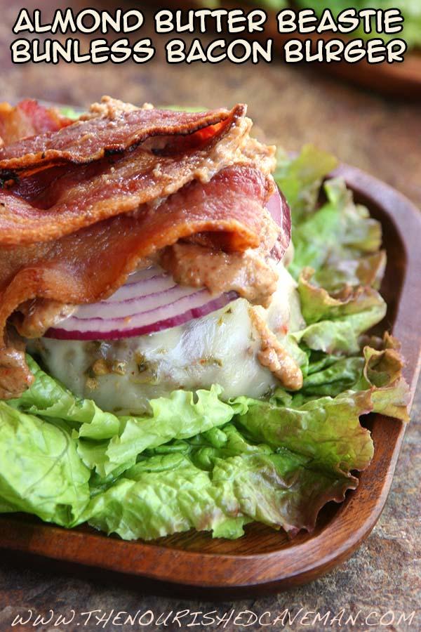 Almond Butter Beastie Bunless Bacon Burger 4