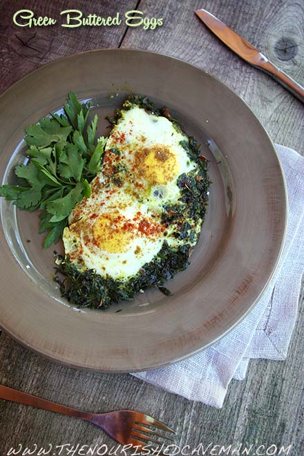 Green Buttered Eggs By The Nourished Caveman - 2