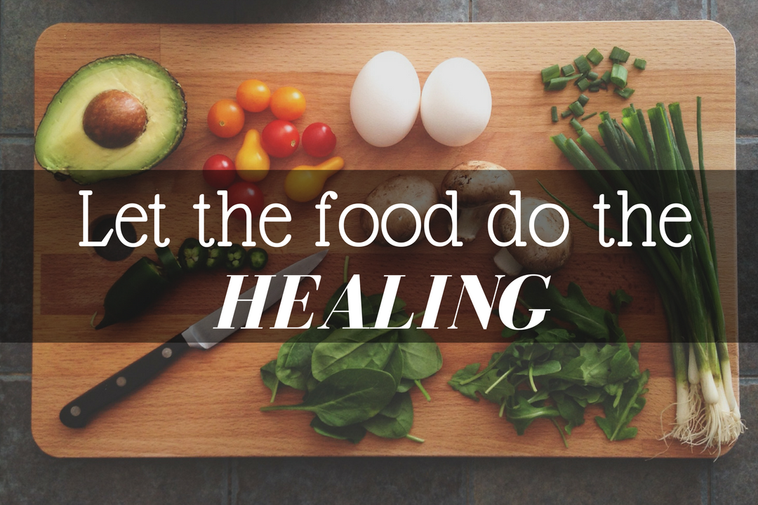 Let the food do the healing