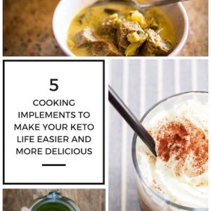 5 Cooking Implements To Make Your Keto Life Easier